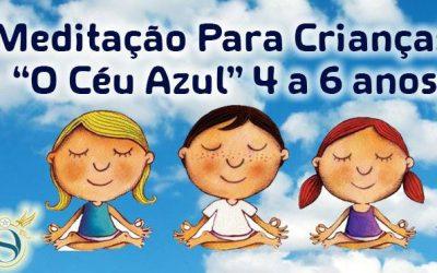 Meditação para Crianças – Céu Azul dos 4 aos 6 anos