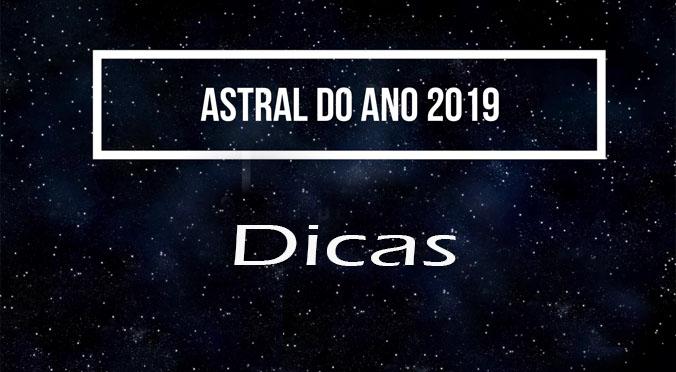 Astral do Ano de 2019 Dicas e Signos