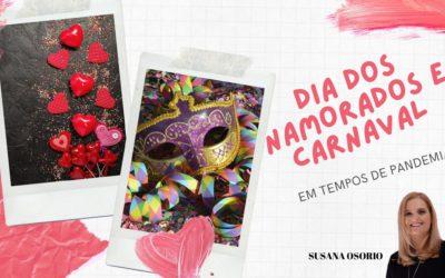 Dia dos Namorados e Carnaval em tempo de pandemia