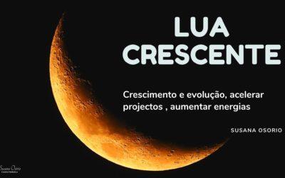 Lua Crescente – Dicas e simpatias