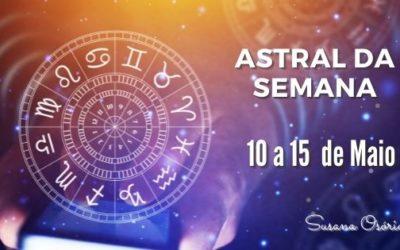 Astral da Semana – 10 a 15 de maio