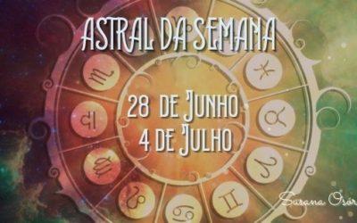 Astral da Semana – 28 de Junho a 4 de Julho